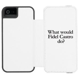o que Fidel Castro faria