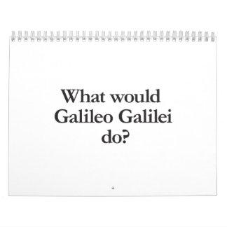 o que Galileu Galilei faria Calendário