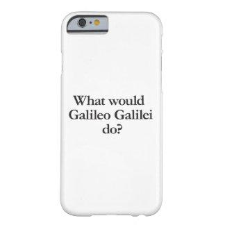 o que Galileu Galilei faria Capa Barely There Para iPhone 6