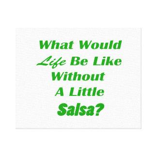 o que vida estaria como sem pouco grn da salsa impressão em tela