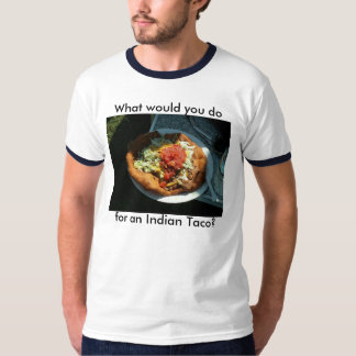"""""""O que você faria para um Taco indiano?"""" Tshirt"""