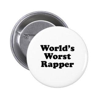 O rapper o mais mau do mundo pins