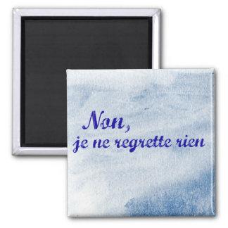 """O regrette francês do ne do je da frase """"não não ímã quadrado"""