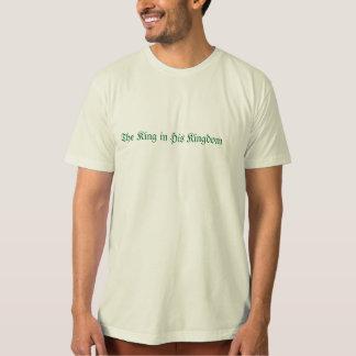O rei em seu reino camiseta