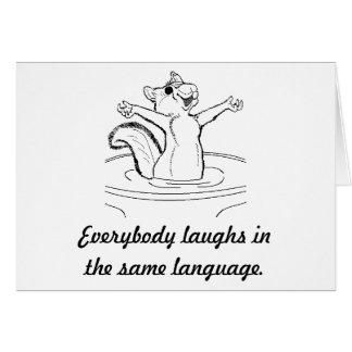 O riso é universal cartão comemorativo