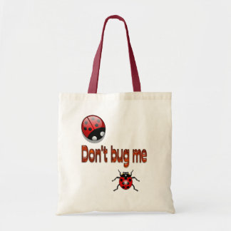 """O saco de Buggin """"não me desinseta """" Bolsa Tote"""