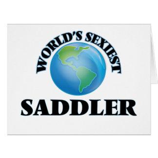 """O Saddler o mais """"sexy"""" do mundo Cartões"""