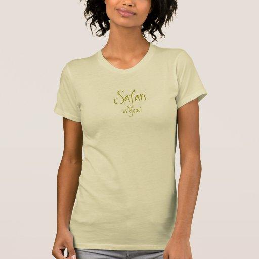 O safari é bom: Senhoras Camisetas
