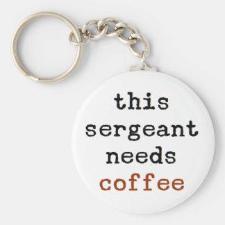 o sargento precisa o café chaveiro