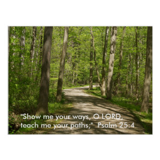 O senhor de O, ensina-me seus trajetos. Salmo 25 Poster