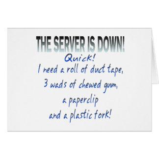 O servidor está para baixo cartão comemorativo