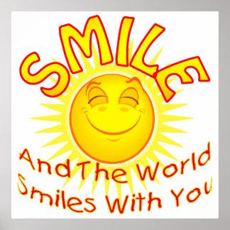 O sorriso e o mundo sorriem com você (2) posters