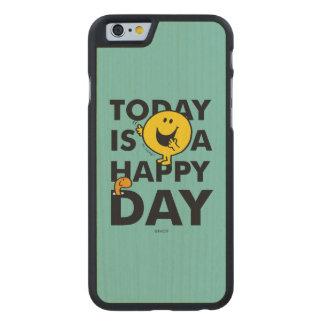 O Sr. Feliz | é hoje um dia feliz