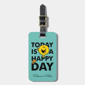 O Sr. Feliz | é hoje um dia feliz Etiqueta De Bagagem