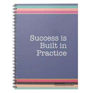 O sucesso é caderno na prática construído