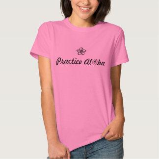O t-shirt das mulheres da prática Aloha