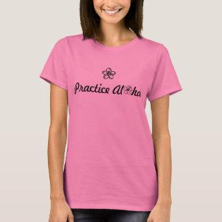 O t-shirt das mulheres da prática Aloha Camiseta
