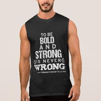 """""""O t-shirt sem mangas"""" dos homens corajosos e"""