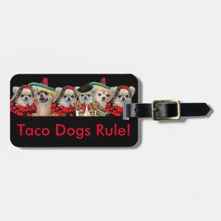 O Taco persegue Tag da regra Etiqueta De Mala