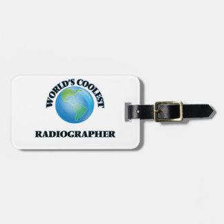 O técnico de radiologia o mais fresco do mundo etiquetas de bagagens