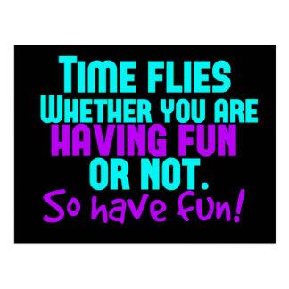 O tempo voa - tenha o divertimento! cartão postal