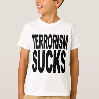O terrorismo suga camiseta