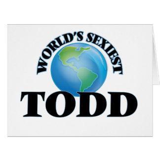 """O Todd o mais """"sexy"""" do mundo Cartões"""