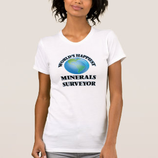 O topógrafo o mais feliz dos minerais do mundo camiseta