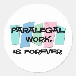 O trabalho do Paralegal é Forever Adesivos Redondos
