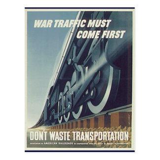 O tráfego da guerra deve vir o primeiro cartão
