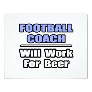 O treinador de futebol… funcionará para a cerveja convites