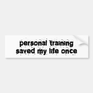 O treinamento pessoal salvar minha vida uma vez adesivos