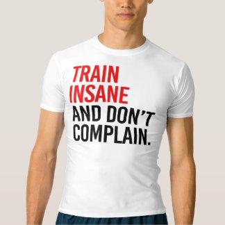 O trem insano e não se queixa camiseta