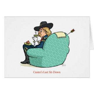 O último de Custer Senta-Para baixo o cartão