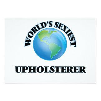 """O Upholsterer o mais """"sexy"""" do mundo Convite"""