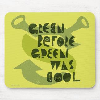 O verde antes do verde era legal mouse pad