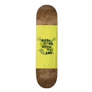 O verde antes do verde era legal shape de skate 21,6cm