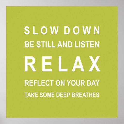 O verde relaxa o poster inspirador