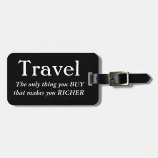 O viagem fá-lo mais rico etiqueta de bagagem
