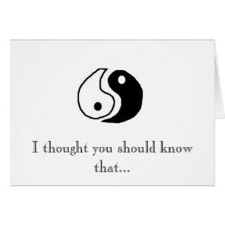 O Yin a meu Yang Cartão Comemorativo