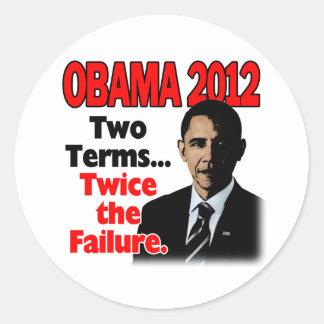 Obama 2012: Dois termos, duas vezes a falha Adesivos Redondos
