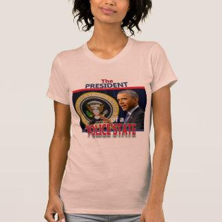 Obama: Presidente de um estado policial Camiseta