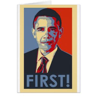 """Obama """"PRIMEIRAMENTE! """" Cartão Comemorativo"""