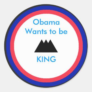 Obama quer ser rei adesivos em formato redondos