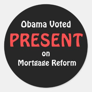 Obama votou, APRESENTA, na reforma da hipoteca Adesivo Em Formato Redondo