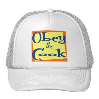 Obedeça a cozinha do cozinheiro que diz o chapéu boné