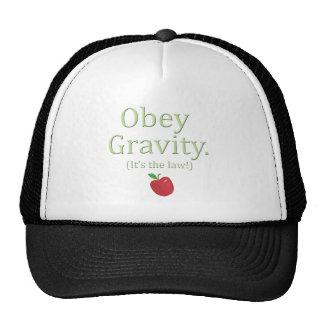 obedeça a gravidade que é a lei! boné