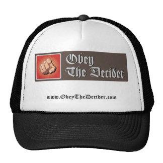 Obedeça o chapéu do Decider Boné