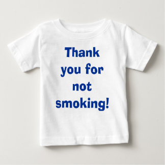 Obrigado não fumando camiseta para bebê