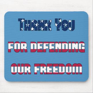 Obrigado patriótico você para defender nossa mouse pad